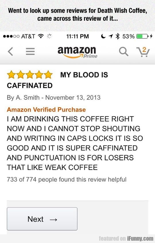 Went to look up some reviews for Death Wish Coffee