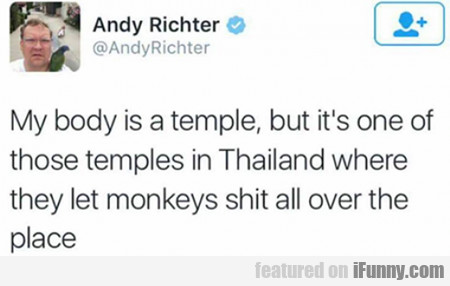 my body is a temple...