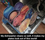 My Dishwasher Cleans So Well...