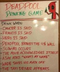 Deadpool Drinking Game....