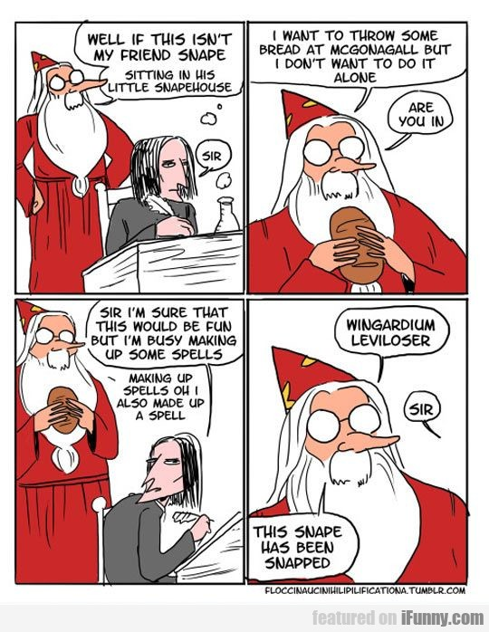 Well If This Isn't My Friend Snape