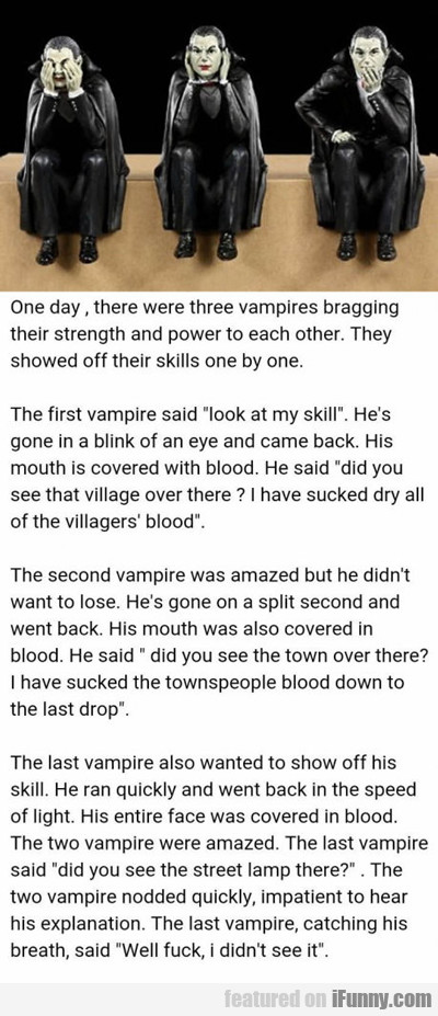 One Day There Were Three Vampires...