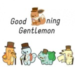 Good Evening Gentlemon...