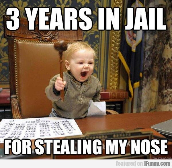 3 Years In Jail