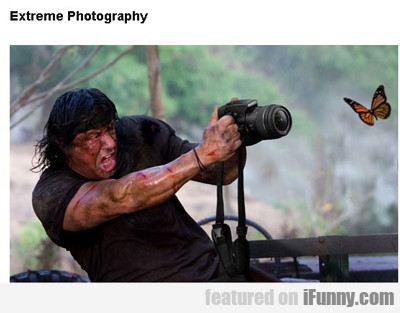 Extreme Photography...