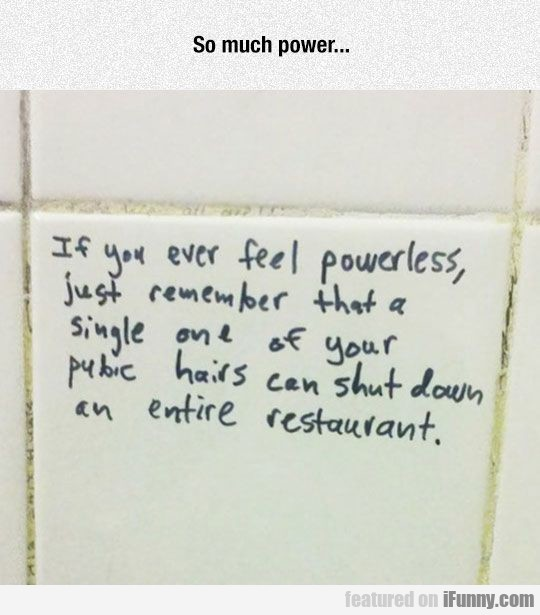 If You Ever Feel Powerless