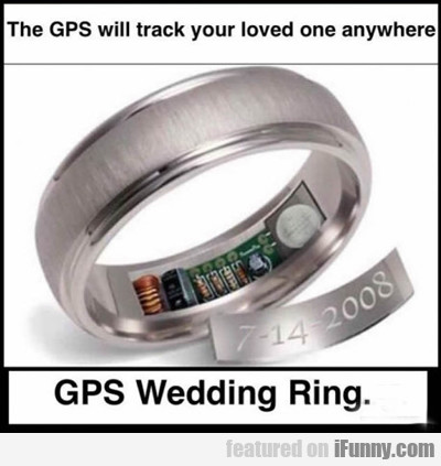 Gps Wedding Ring...