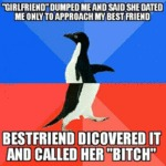 Girlfriend Dumped Me...