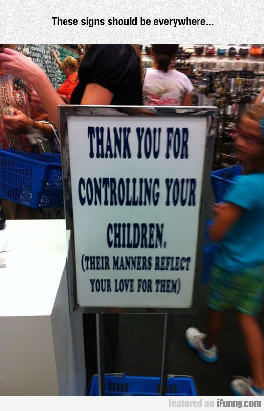 Thank You For Controlling Your Children