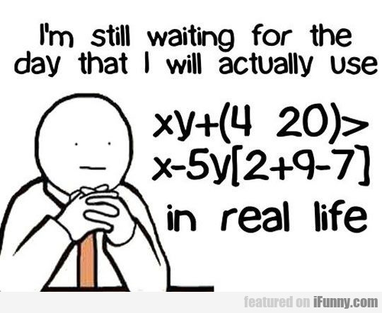 I'm still waiting for the day