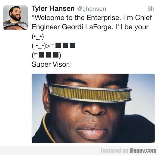 Welcome To The Enterprise. I'm Chief Engineer