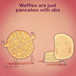 Waffles Are Just Pacakes