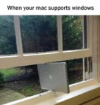 When Your Mac Supports Windows...