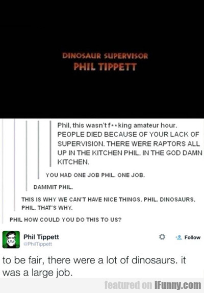 To Be Fair, There Were A Lot Of Dinosaurs...