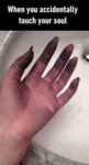 When You Accidentally Touch Your Soul...