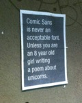 Comic Sans Is Never Acceptable...