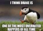 I Think Drake Is...