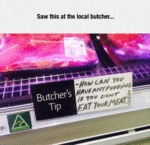 Saw This At The Local Butcher...