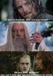 If You're Gandalf, Why Are You