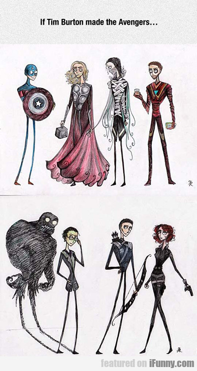 If Tim Burton Made The Avengers...