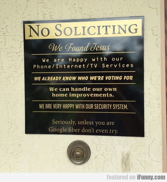 No Soliciting. We Found Jesus