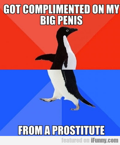 Got Compliment On My Big Penis...