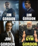 Jim Gordon Vs Gym Gordon...