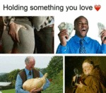 Holding Something You Love...
