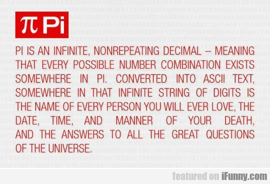 Pi Is An Infinite, Nonrepeating