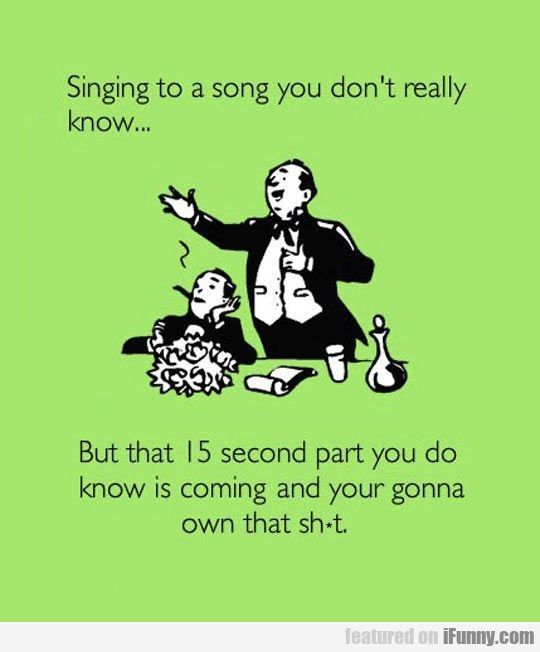 Singing to a song you don't
