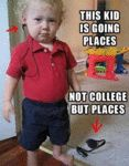 This Kid Is Going Places. Not College But Places