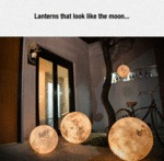Lanterns That Look Like The Moon...