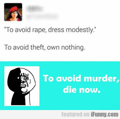 To Avoid Murder...
