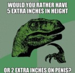 Would You Rather Have 5 Extra Inches...