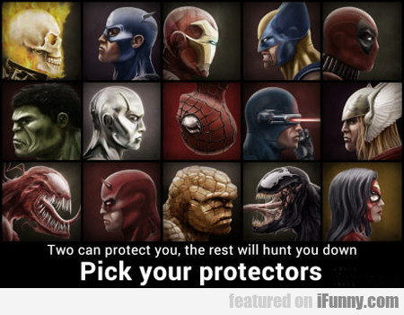 Pick Your Protectors...
