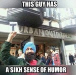 This Guy Has A Sikh Sense Of Humor...