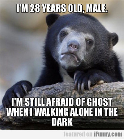 i'm a 28 year old male...
