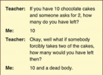 If You Have 10 Chocolate Cakes...
