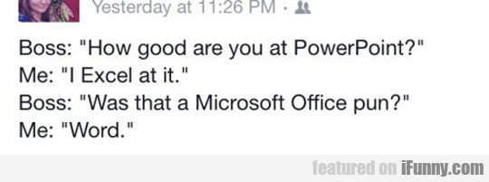 how good are you at powerpoint?