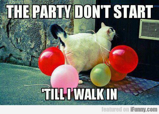 The Party Doesn't Start