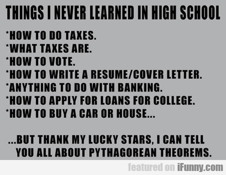 I Never Learned These Things In High School