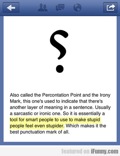 Also Called The Percontation Point...