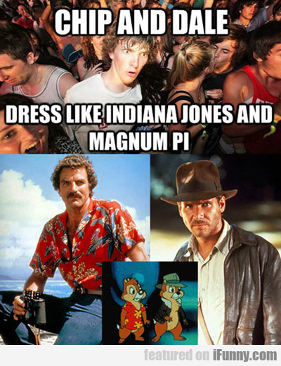Chip And Dale Dress Like Indiana Jones And...