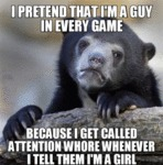 I Pretend That I'm A Guy In Every Game...