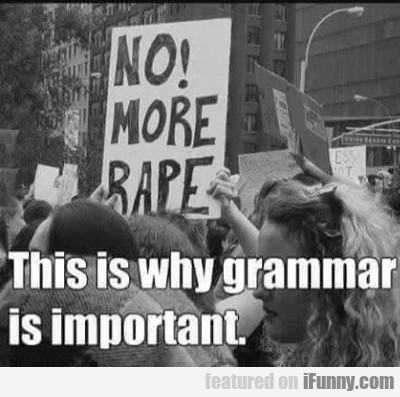 This Is Why Grammar Is Important...