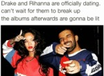 Drake And Rhianna Are Officially Dating...