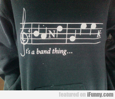 It's A Band Thing...