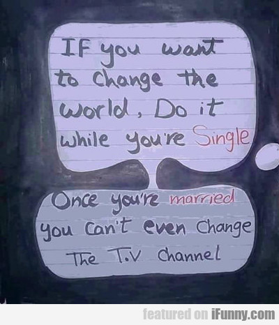 if you want to change...