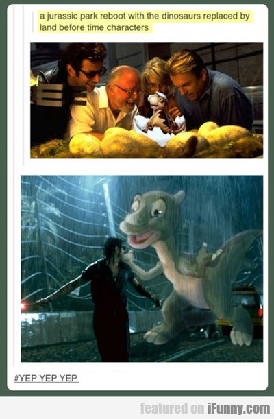 A Jurassic Park Reboot Where The Dinosaurs Are...