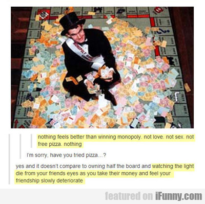 Winning Monopoly Is The Best Thing Ever...